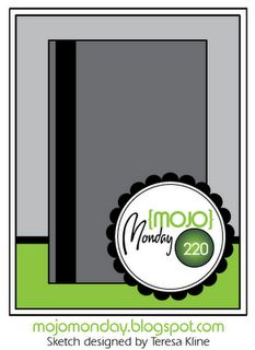 There is no time limit - you can always play any week at any time, but I will close the linking form on Sunday night at 8:00pm (Mountain). That way there's no confusion which linky is the current one. If you upload to online galleries, please use keyword/tag MOJO220.