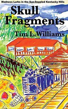 skull fragments Tidy Books, New Books, My Cousin, Short Stories, Thriller, Mystery, Skull, Writers, March