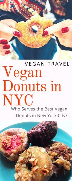 Who Has the Best Vegan Donuts in NYC: I'm a donut addict, and few weeks ago I headed back to NYC. As I boarded the plane to JFK I vowed not to leave the Big Apple until I determined who makes the best vegan doughnuts in New York City. Click here to find o