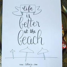LetterLovers -iletterju - Handlettering: life is better at the beach