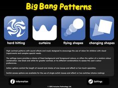 Big Bang Patterns - use with a switch provides animated images and sound effects to provide visual stimulation