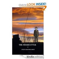 """Set in the late 1880's, """"The Woodcutter"""" by Steve Bartholomew is a fascinating study of the attempts of the US Government to take care of the Native American population. In this story, journalist Dana Reynolds has lost his job in San Francisco and has obtained a job in Virginia City. He hopes to avoid the controversy which cost him his last job but almost as soon as he arrive at his new post, he is assigned a controversial story in Greenfield, Nevada. Dana is to meet a man"""