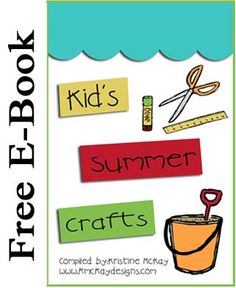 Free E-Book of summer crafts for kids! Fun ideas such as chocolate play dough and Gak!