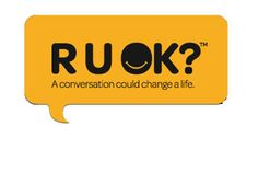 R U OK?   These words could save a life  #ruok