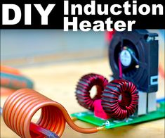 DIY leistungsstarke Induktionsheizung Projects to try Induction Forge, Induction Heating, Diy Electronics, Electronics Projects, Diy Wood Projects, Projects To Try, Diy Heater, Robotics Projects, Metal Bending