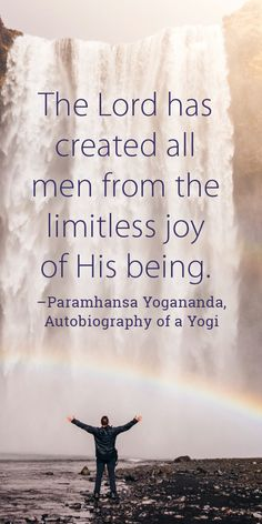 """... His being."""" �Paramhansa Yogananda quote from Autobiography of a Yogi"""