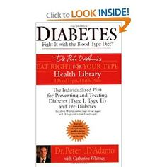 Diabetes: Fight It with the Blood Type Diet (Eat Right for Your Type Health Library)