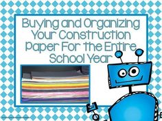 Buying and Organizing Your Construction Paper For Back to School Time! Fern Smith's Bright Ideas Blog Hop #BrightIdeas #BacktoSchool #B2S