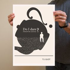 """""""Do I dare disturb the universe"""" print by Evan Robertson, $17, now featured on Fab."""