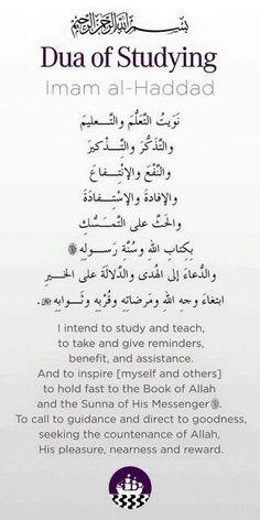 Dua for studying ▪ Imam Al-Haddad Quran Quotes Love, Quran Quotes Inspirational, Dua For Studying, Islamic Teachings, Islamic Dua, Islamic Qoutes, Allah Islam, Islam Beliefs, Islam Religion