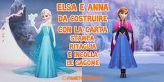Elsa e Anna di Frozen da costruire con la carta in versione tridimensionale