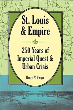 Henry Berger, professor of history emeritus at Washington University in STL sees the recent troubles -and their unresolved issues- as rooted in STL 250 year history.There are old familiar names Busch, Mallinkrodt and McDonnell. From it's founding as a French fur-trading center thru westword expansion was at an international crossroads. Available on Amazon and at Reedy Press.