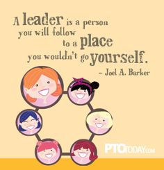 What does leadership mean to you?? PTO Quote... Everybody needs a little inspiration... Today that's me!