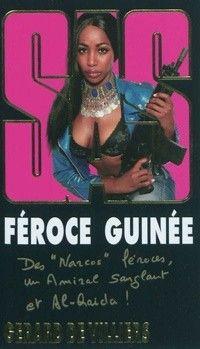 SAS, tome 185 : Féroce Guinée - Gérard de Villiers - 2010