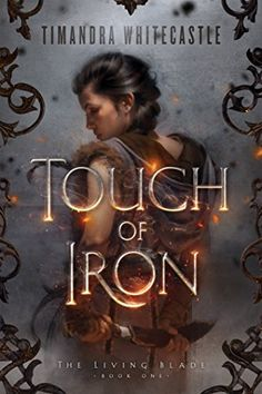 Touch of Iron - http://www.justkindlebooks.com/touch-of-iron/