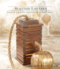 Build a Slatted Harvest Lantern - Building Plans and Instructions by Build Basic www.build-basic.com #DIY