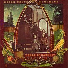 Words Of Earnest – Goose Creek Symphony –