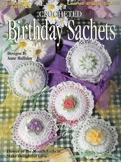 Birthday Sachets flower of the month crochet patterns