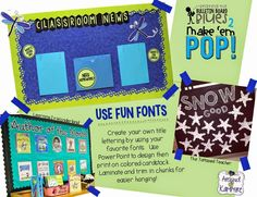 Beating the Bulletin Board Blues 2: Make 'Em POP! Using fun fonts to make your own titles and fancy up your classroom bulletin boards and displays.