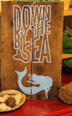 Rustic Down By The Sea Mermaid Sign made from Re purposed Wood- Beautiful Piece on Etsy, $18.00
