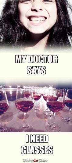 My doctor says...  Beso de Vino  #glasses #wine