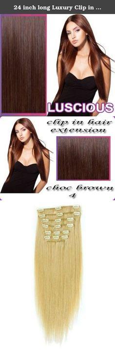 24 inch long Luxury Clip in Hair Extensions Chocolate Brown 4  120g Weight Wheth... - #120g #brown #chocolate #clip #extensions #Hair #inch #long #luxury #weight #wheth Bleached Hair, Clip In Hair Extensions, Chocolate Brown, Luxury, Beauty, Beauty Illustration, Hydrogen Peroxide Hair
