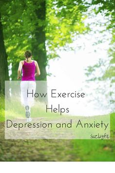 How Exercise Helps Depression and Anxiety.Exercise and fitness play a huge part in keeping me mentallly healthy. http://suzlyfe.com/5-ways-exercise-help-depression/ @suzlyfe