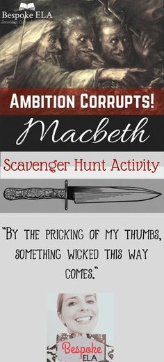 In this Macbeth product from Bespoke ELA, students find examples of REAL WORLD Macbeth figures who have become corrupt due to their ambition.  They then write literary analysis paragraphs in which they explain their comparisons using textual evidence.