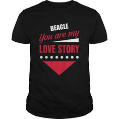 BEAGLE you are love my store shirts