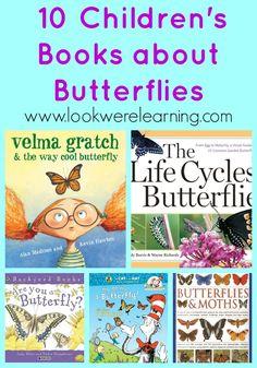 10 Children's Books about Butterflies from www.lookwerelearning.com