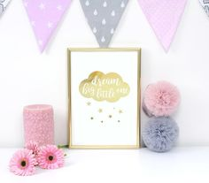 Dream Big Little One, Real Gold Foil Print, Nursery Wall Art, Nursery Decor, Gold Typography, Nursery Poster, Nursery Print, Gift Nurse. Every poster is designed with love by us. We make it beautiful by adding shining gold or silver foil finish handmade to our prints.