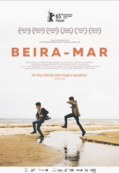 Beira-Mar ou lâge des premières fois