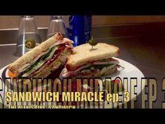 Sandwich Miracle: Sandwich Miracle ep 3 - Alexis Fine Sandwich [best...