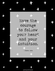 Be courageous! #quoteoftheday