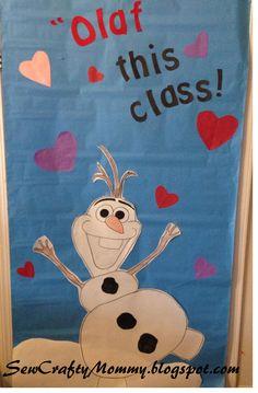 Olaf this class! Valentine school door decoration