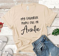 Informations About my favorite people call me auntie, AUNTIE shirt, aunt gift, gift for aunt, aunt s Aunt T Shirts, Funny Shirts, New Aunt, Aunt To Be, Crazy Aunt, Aunt Gifts, Gifts For Aunts, Crew Neck Shirt, Custom Shirts