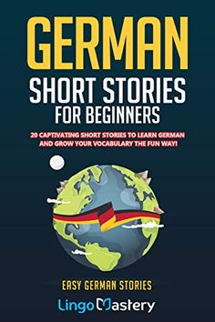 German Short Stories For Beginners: 20 Captivating Short Stories To Learn German & Grow Your Vocabulary The Fun Way! (Easy German Stories) by Lingo Mastery - Independently published Got Books, Books To Read, Tricky Questions, Gay, Learn German, Reading Material, What To Read, Book Photography, Free Reading