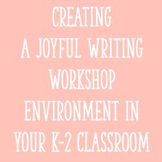 During the last couple of weeks, I wrote two posts about launching writing workshop (one post for Kindergarten, and the other for 1st and 2nd grade). In those posts, I described how I get writing workshop started at the beginning of the year, the routines and procedures that I teach, and how I sethigh expectations …