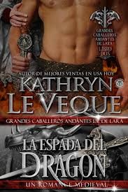 Buy La Espada del Dragón by Kathryn Le Veque and Read this Book on Kobo's Free Apps. Discover Kobo's Vast Collection of Ebooks and Audiobooks Today - Over 4 Million Titles! Emma Donoghue, George Sand, Emily Bronte, Usa Today, Jane Austen, Caballero Andante, Historical Romance Books, Movie Covers, Paranormal Romance
