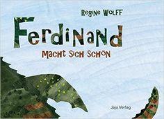 Ferdinand macht sich schön: Amazon.de: Regine Wolff: Bücher