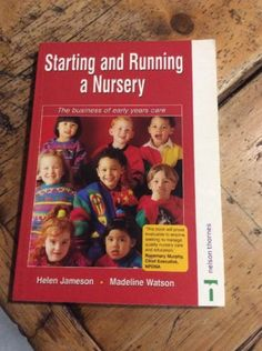 Starting and running a nursery #book. helen #jameson & #madeleine watson,  View more on the LINK: http://www.zeppy.io/product/gb/2/351956561534/