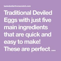 Traditional Deviled Eggs with just five main ingredients that are quick and easy to make! These are perfect for any type of party.