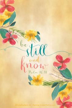 """Be Still and Know"" Print. A small reminder for your desk. Just add a pretty frame. On Etsy. www.everydayspirit.etsy.com xo"