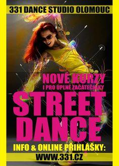 Street Dance Kurzy Olomouc 2014 - [OL]4you.cz - Nejlepší olomoucký kulturní a programový portál Dance News, Street Dance, Studio, Movies, Movie Posters, 2016 Movies, Study, Film Poster, Films