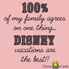 Disney vacations are the best!
