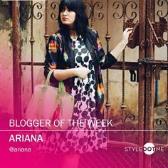 Happy to announce our BLOGGER OF THE WEEK - Ariana!   Follow her on the StyleDotMe app! Stay trendy and Stay stylish!  #blogger #fashionistas #sodelhi #stylish #fashion #stylegram #lovefashion #igdaily  #fashionable  #instantfashionadvice #instantadvice #useroftheweek #styledotme #cute #instagood #follow #photooftheday #happy #tagforlikes #beautiful #girl #like #picoftheday #smile #like4like #instadaily #fashion #igers #instalike #webstapick #sdmdaily