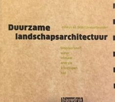 Boek: Duurzame landschapsarchitectuur