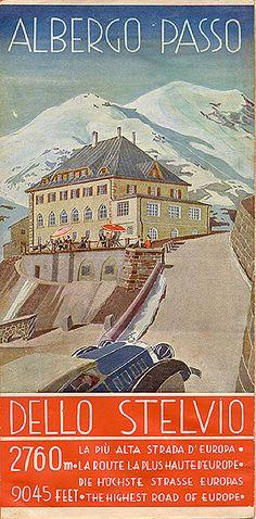 Italy - Albergo passo dello Stelvio, circa 1935. Front cover