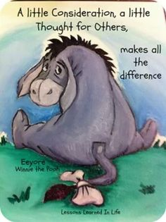 Most memorable quotes fromEeyore, a movie based on film. Find important Eeyore and piglet Quotes from film. Eeyore Quotes about winnie the pooh and friends have inspirational quotes. Eeyore Quotes, Winnie The Pooh Quotes, Pooh Bear, Tigger, Winne The Pooh, Mickey Mouse, Christopher Robin, Lessons Learned In Life, Disney Quotes