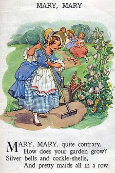 """""""Mary ,Mary Quite Contrary"""" A Mother Goose Nursery Rhyme Nursery Rhymes Lyrics, Old Nursery Rhymes, Nursery Rymes, Pomes, Kids Poems, Rhymes For Kids, Vintage Nursery, Vintage Children's Books, Vintage Tags"""